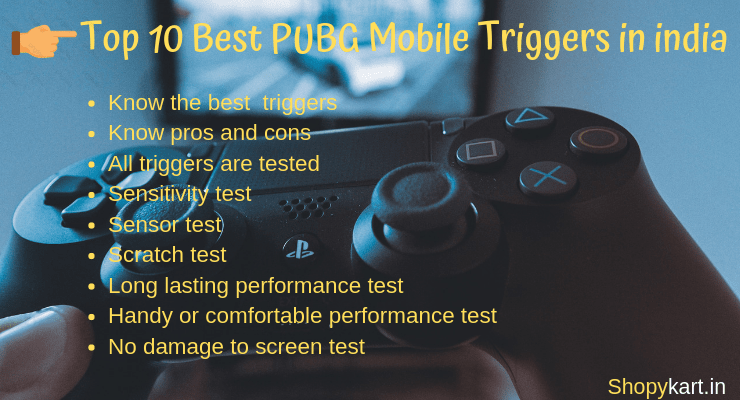 Top 10 best pubg mobile triggers in india 2019 [ultimate